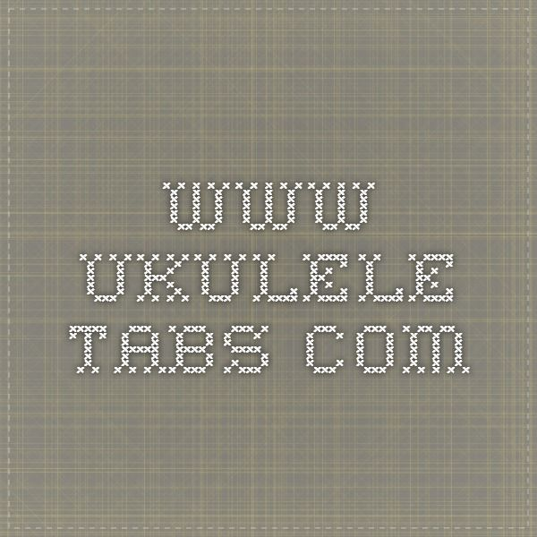 Ukulele ukulele tabs top : 1000+ images about Ukulele chords, songs and stuff on Pinterest