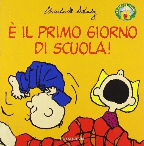 È il primo giorno di scuola! di Charles M. Schulz, http://www.amazon.it/dp/8845129950/ref=cm_sw_r_pi_dp_-uwurb0BJKPYQ/277-9910504-2509259
