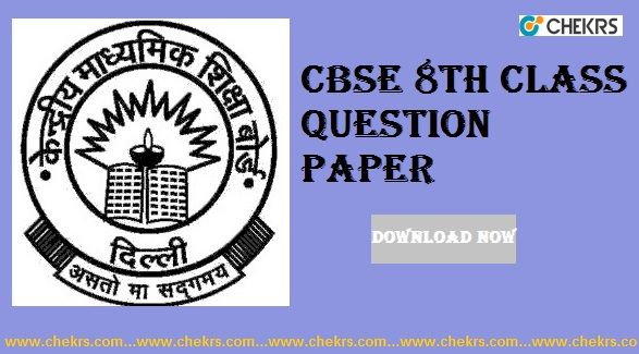 CBSE 8th Class Question Paper 2018 #Download_Papers #Pdf