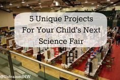 5 unique projects for your child's next science fair                                                                                                                                                                                 More