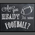 "Chalkboard Sign with Football clip-art that reads ""Are you ready for some football?"". Perfect for a Superbowl party or a homecoming game!"