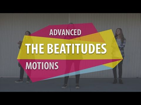 The Beatitudes song with motions.