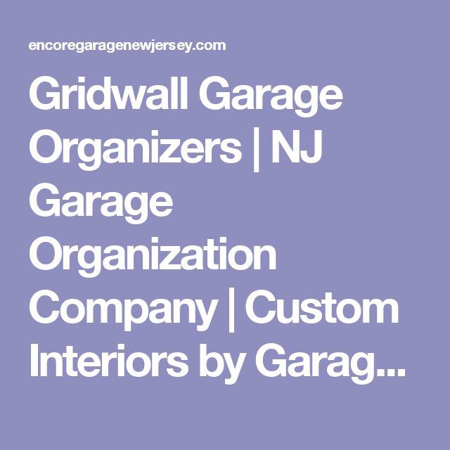 Gridwall Garage Organizers | NJ Garage Organization Company | Custom Interiors by Garage Builders EncoreGarage of New Jersey