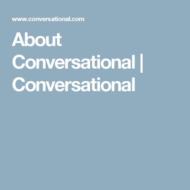 About Conversational   Conversational