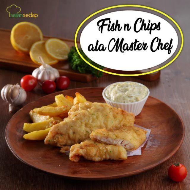Sajiansedap Com On Instagram Fish N Chips Ala Master Chef Salah Satu Menu Di Ajang Perlombaan Masak Ini Banyak Diminati Oleh Sase L Food Fish N Chips Chips