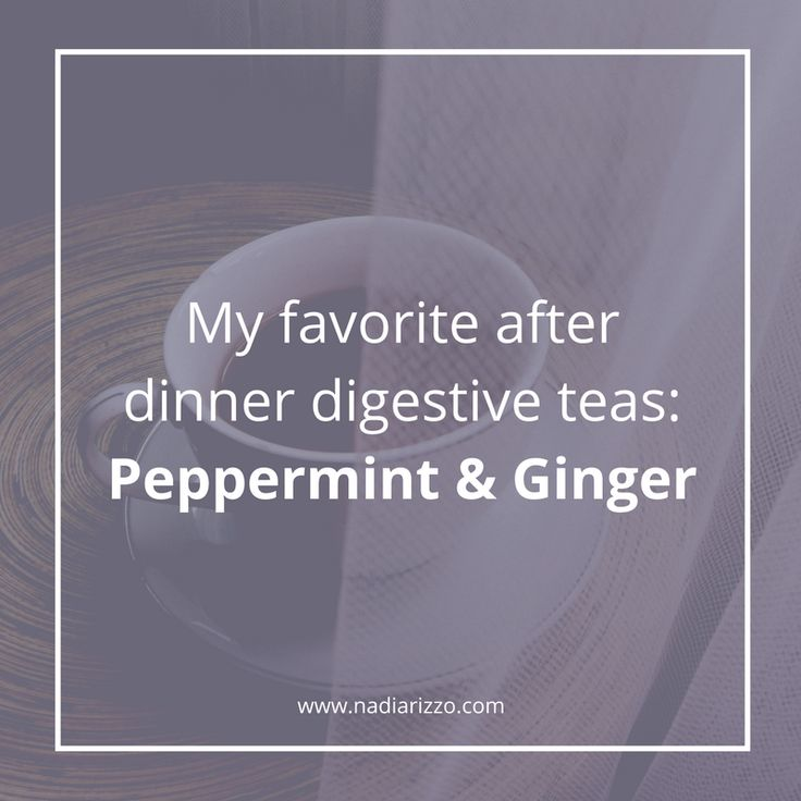My favorite after dinner digestive teas: Peppermint & Ginger #digestion #tips