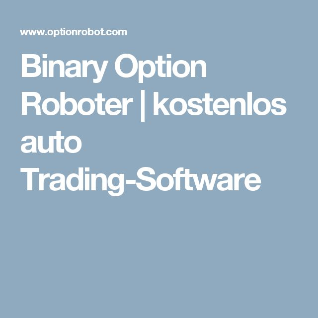 Fabulous Binary Option Roboter kostenlos auto Trading Software