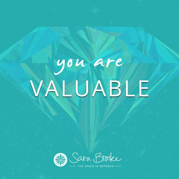 you are valuable x