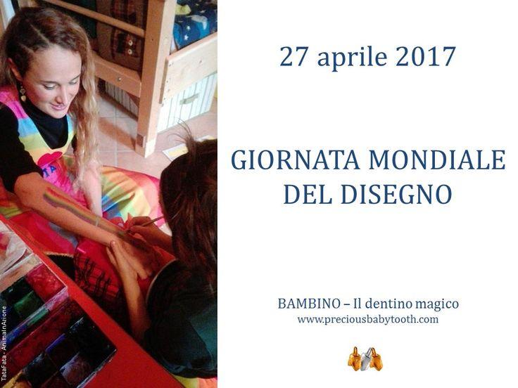 27 aprile 2017 GIORNATA MONDIALE DEL DISEGNO BAMBINO - Il dentino magico www.preciousbabytooth.com #TataFata #27Aprile #Bambino #DentinoMagico #Regali #Ciondoli #Gioielli