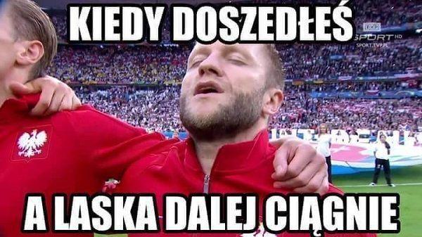 Memy piłkarskie po meczu Polska Szwajcaria • Jakub Błaszczykowski - kiedy doszedłeś a laska dalej robi swoje • Wejdź i zobacz mem >> #blaszczykowski #polska #pol #euro2016 #memy #football #soccer #sports #pilkanozna #poland