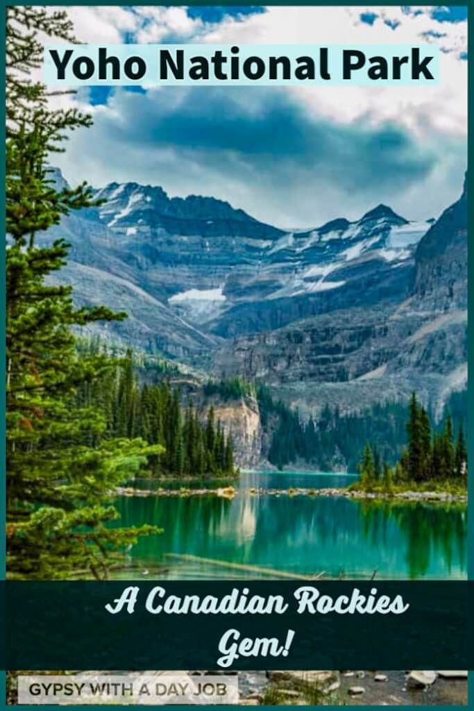 Yoho Trip Planner – Places to See in Yoho National Park