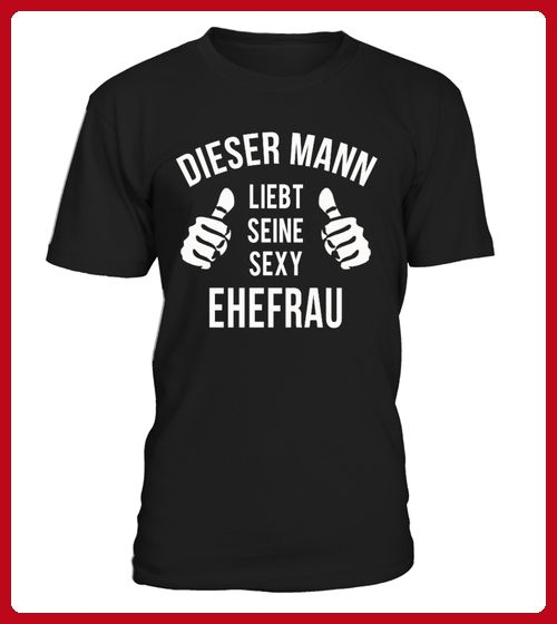DIESER MANN LIEBT SEINE SEXY EHEFRAU   Valentinstag Shirts (*Partner Link)