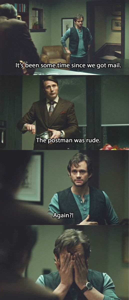 Dammit Hannibal this is why we can't have nice things!