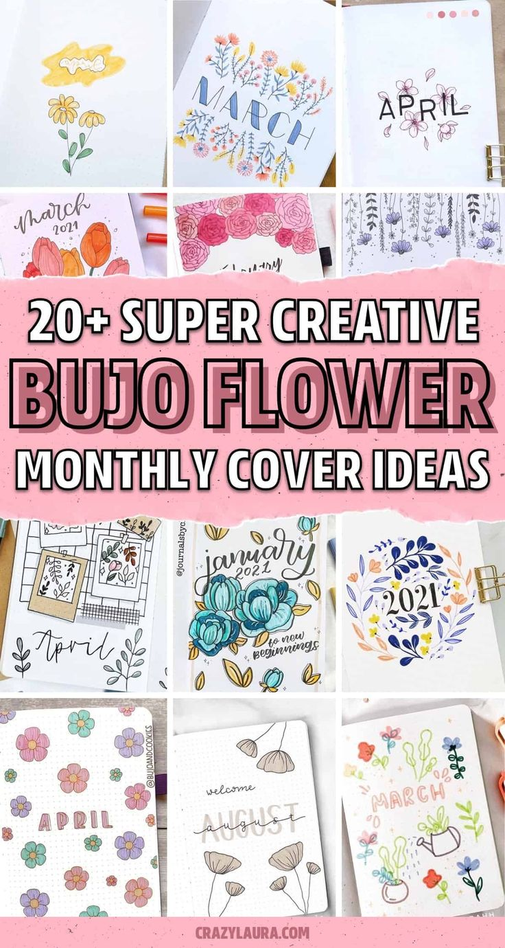 20+ Flower Themed Monthly Covers For Bujo Inspiration   Crazy ...
