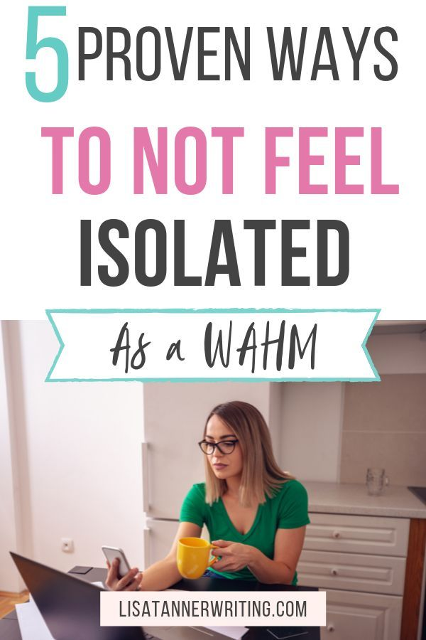 How to Battle Isolation as a Work at Home Mom