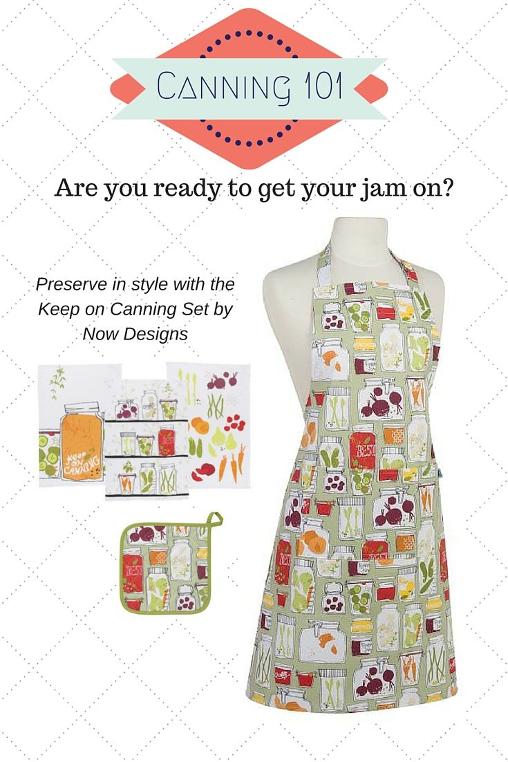 Keep On Canning Set Includes Matching Basic A Potholder And 3 Kitchen Towels By Now