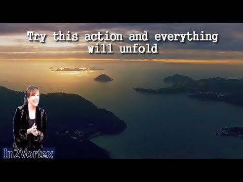 Abraham Hicks - Try this action and everything will UNFOLD - YouTube