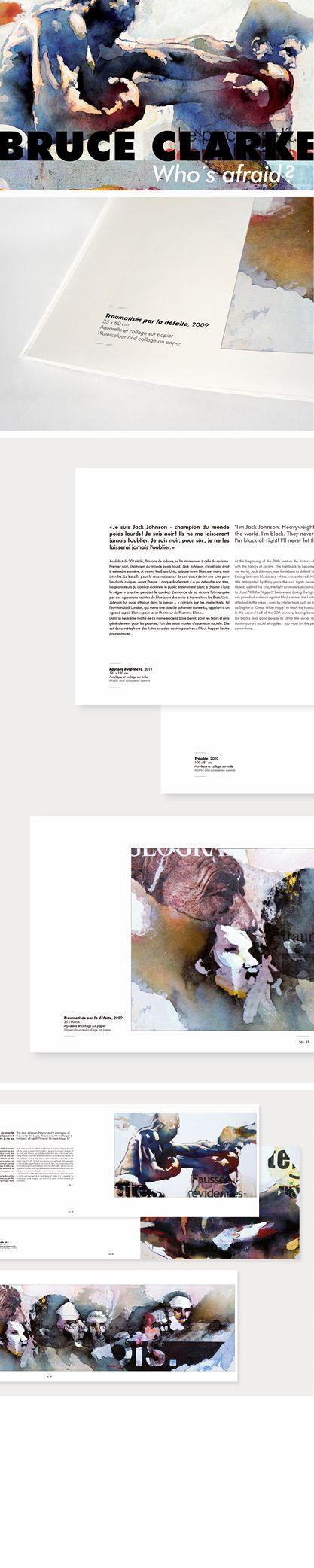 Edition : conception de la maquette du catalogue de l'exposition Who's Afraid? de Bruce Clarke, en partenariat avec la gaelrie des Arts Derniers, 2011.