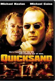 Quicksand 2003 Full Movie. After a workaholic banker journeys to Monaco to investigate the suspicious activities of a company, he finds himself framed for murder and running for his life.
