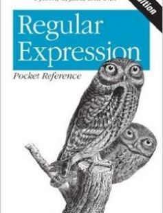 Regular Expression Pocket Reference: Regular Expressions for Perl Ruby PHP Python C Java and .NET free download by Tony Stubblebine ISBN: 9780596514273 with BooksBob. Fast and free eBooks download.  The post Regular Expression Pocket Reference: Regular Expressions for Perl Ruby PHP Python C Java and .NET Free Download appeared first on Booksbob.com.