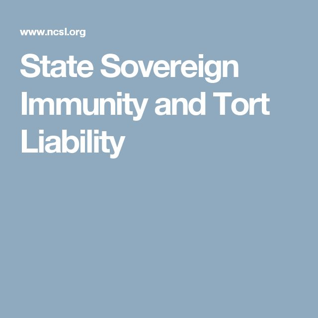 State Sovereign Immunity and Tort Liability