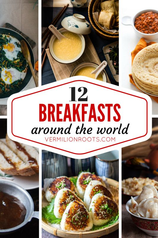 Delicious breakfast recipes from around the world that you can make at home | vermilionroots.com