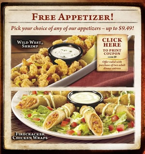 The Longhorn Steakhouse July 2012 coupon is good towards a free appetizer of your choice up to $9.49!  This coupon is valid with the purchase of two adult dinner entrees.    You may only use one coupon per visit and the coupon is not redeemable for cash, alcoholic beverages or gift cards.  This coupon may also not be combined with other special offers or coupons.  Tax & gratuity not included.    This coupon expires on July 29th, 2012