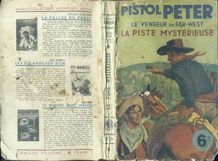 """Anonyme - Pistol Peter , Pierre Corbore """"Collection Aventures"""" n° 1 sans éditeur mentionné, sans date (1950), d'après Pete Rice. Broché illustré Western."""