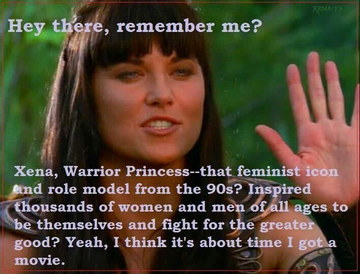 Xena Warrior Princess -gasps- I will be first in line!