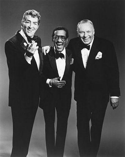 Rat Pack.......Dean Martin, Sammy Davis Jr., and Frank Sinatra.......that's…