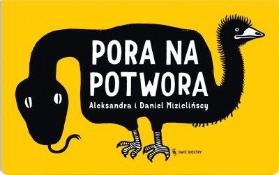 Pora na potwora - książka // Dwie Siostry - wydawnictwo