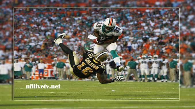 New Orleans Saints vs Miami Dolphins Live Stream Teams: Saints vs Dolphins Time: 9:30 AM ET Week-4 Date: Sunday on 1 October 2017 Location: Wembley Stadium, London TV: NAT New Orleans Saints vs Miami Dolphins Live Stream Watch NFL Live Streaming Online Due to respect, the New Orleans Saints is a...