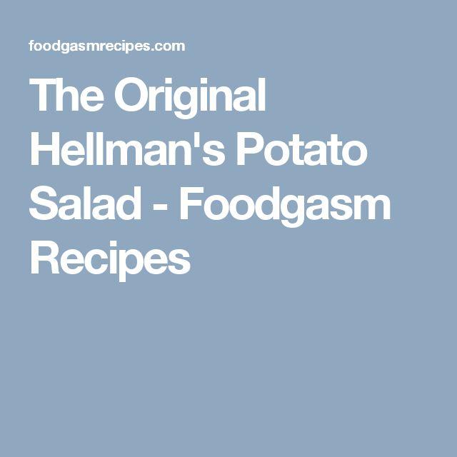 The Original Hellman's Potato Salad - Foodgasm Recipes