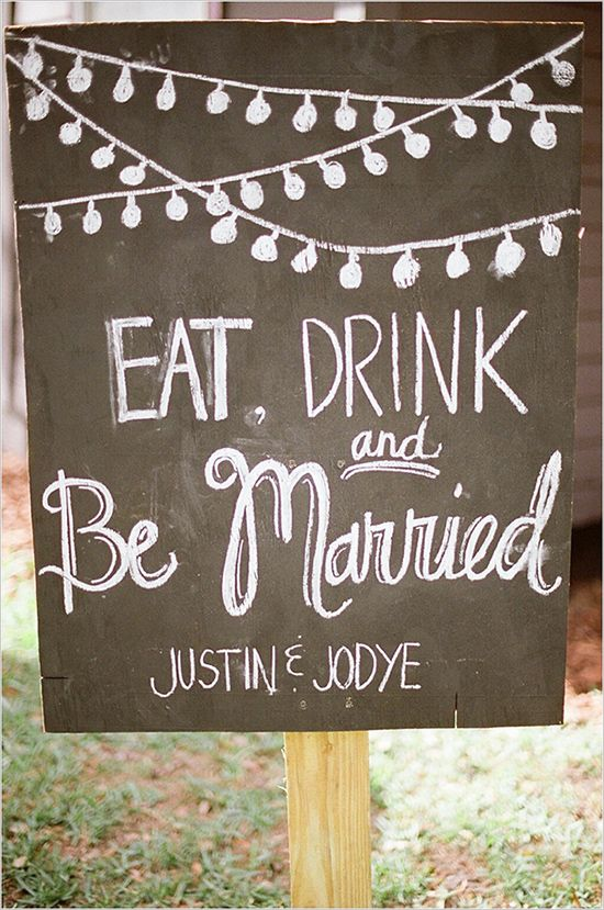 eat drink and be married chalkboard wedding sign | photo: kelianphotography.com