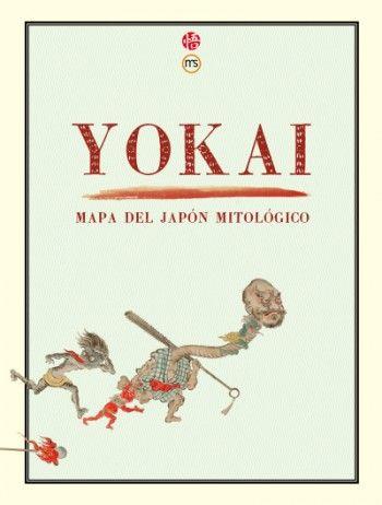 Yokai Mapa Del Japon Mitologico Libros Libros Para Ninos La
