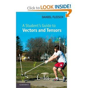 A Student's Guide to Vectors and Tensors, by Daniel Fleisch