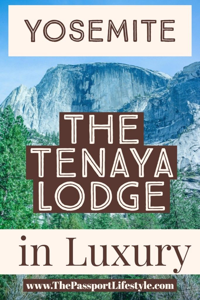 The Tenaya lodge, a Yosemite National Park Luxury Hotel close to Half Dome & Tunnel View, is one of the best hotels and lodging in Yosemite. They offer plenty of things to do in Yosemite, Yosemite hiking trail tours, Yosemite wedding options, and a great alternative to camping in the park. Great for Yosemite winter, summer, Fall, and Spring!    thepassportlifestyle.com