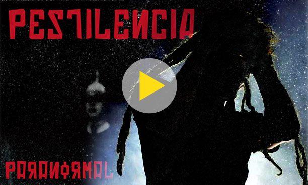 El Mundo Paranormal de La Pestilencia