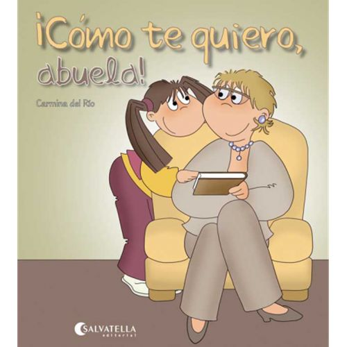 """""""¡Cómo te quiero, abuela!"""" - Carmina del Río (Salvatella)"""