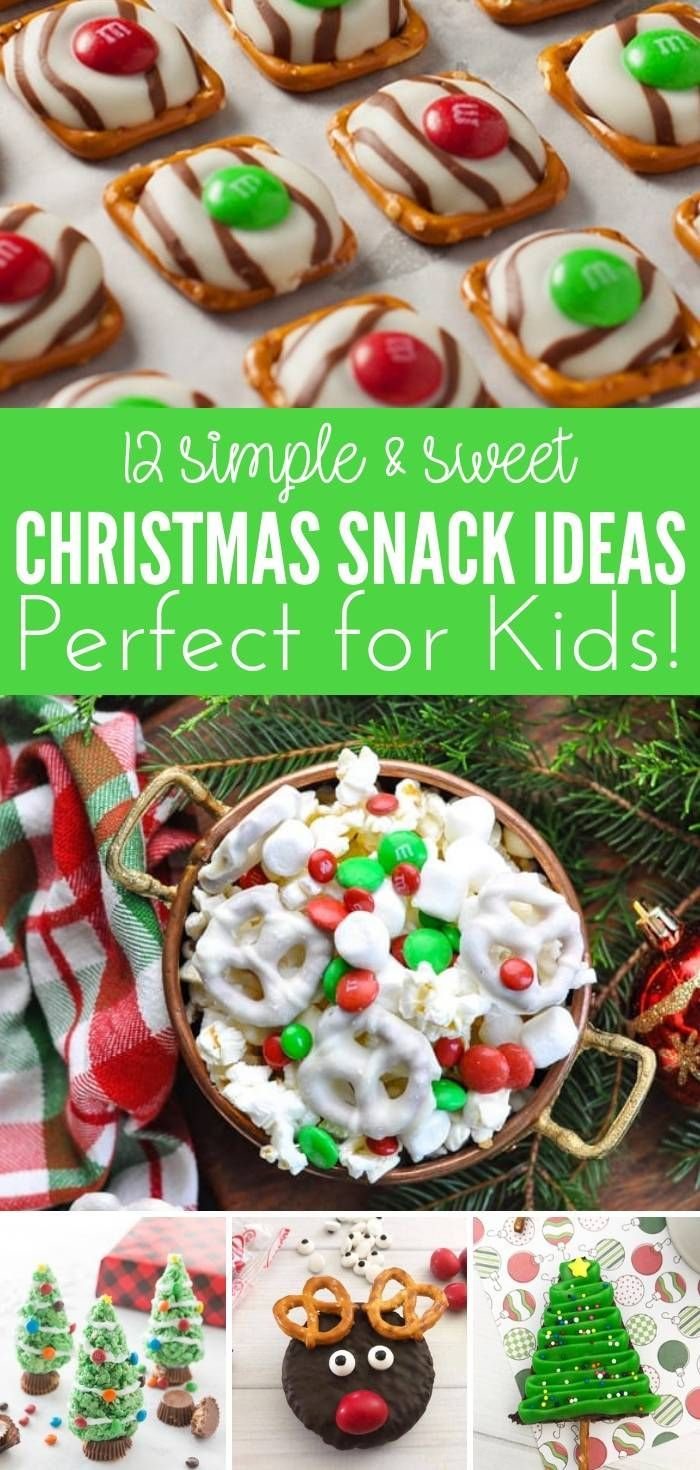 Here are 12 tasty sweet Christmas snack ideas for kids! Great for ...