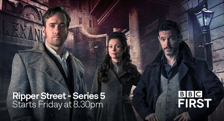 Corpyburd — BBC First Australia gets Ripper Street Season 5...