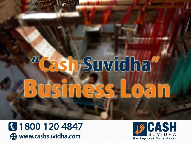 Cash Suvidha - Apply for Business Loan with or without collateral. #ApplyOnline #QuickLoan #BusinessLoan #LowROI