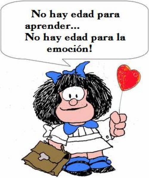 No hay edad para aprender.... No hay edad para la emoción !! #frases
