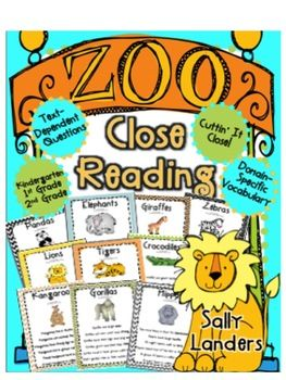 WOW! 10 Non-Fiction Text Passages! Close Reading is my new favorite thing! These mini lessons teach students to go back to the text in a thoughtful, careful and precise way. The text dependent questions are directly under the text passage. This reinforces students going back to the text for their answer.   Zoo Animals Close Reading Includes: 10 Non-Fiction Text Passages  ELEPHANTS GIRAFFES ZEBRAS LIONS CROCODILES HIPPOS TIGERS KANGAROOS GORILLAS PANDAS
