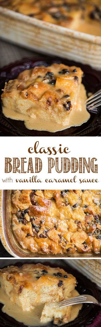Classic Bread Pudding with Vanilla Caramel Sauce is a dessert not for the faint of heart. Made with soft brioche bread, this sweet treat is a favorite! #breadpudding #classicdessert #caramelsauce