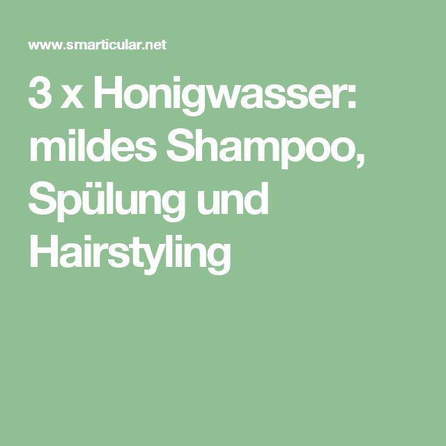 3 x Honigwasser: mildes Shampoo, Spülung und Hairstyling