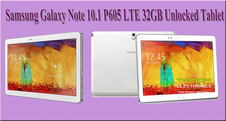 grab brand new Samsung Galaxy Note 10.1 LTE from Tip Top Electronics with the Best Viewing Experience