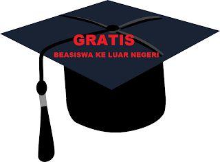 beasiswa keluar negeri gratis adalah bantuan biaya pendidikan untuk warga negara Indonesia yang akan kuliah di luar negeri