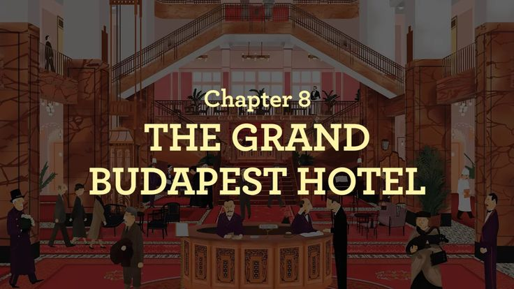 Adapted from the book THE WES ANDERSON COLLECTION: THE GRAND BUDAPEST HOTEL by Matt Zoller Seitz (Spoilers)