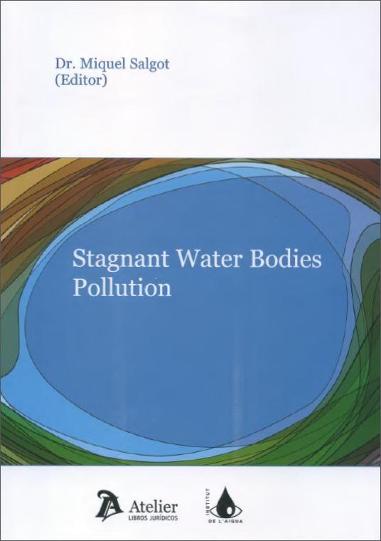 #nabibgeo Stagnant water bodies pollution / Miquel Salgot, editor. Barcelona : Atelier 2013 [DATA: 13/03/2014]